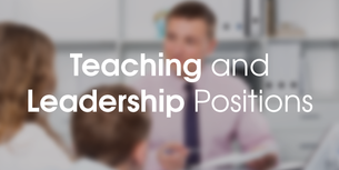 Apply for Teaching and Leadership positions